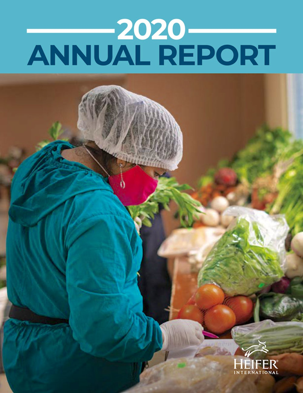 "A woman sorts through vegetables. The top of the photo says, ""2020: Annual Report."""