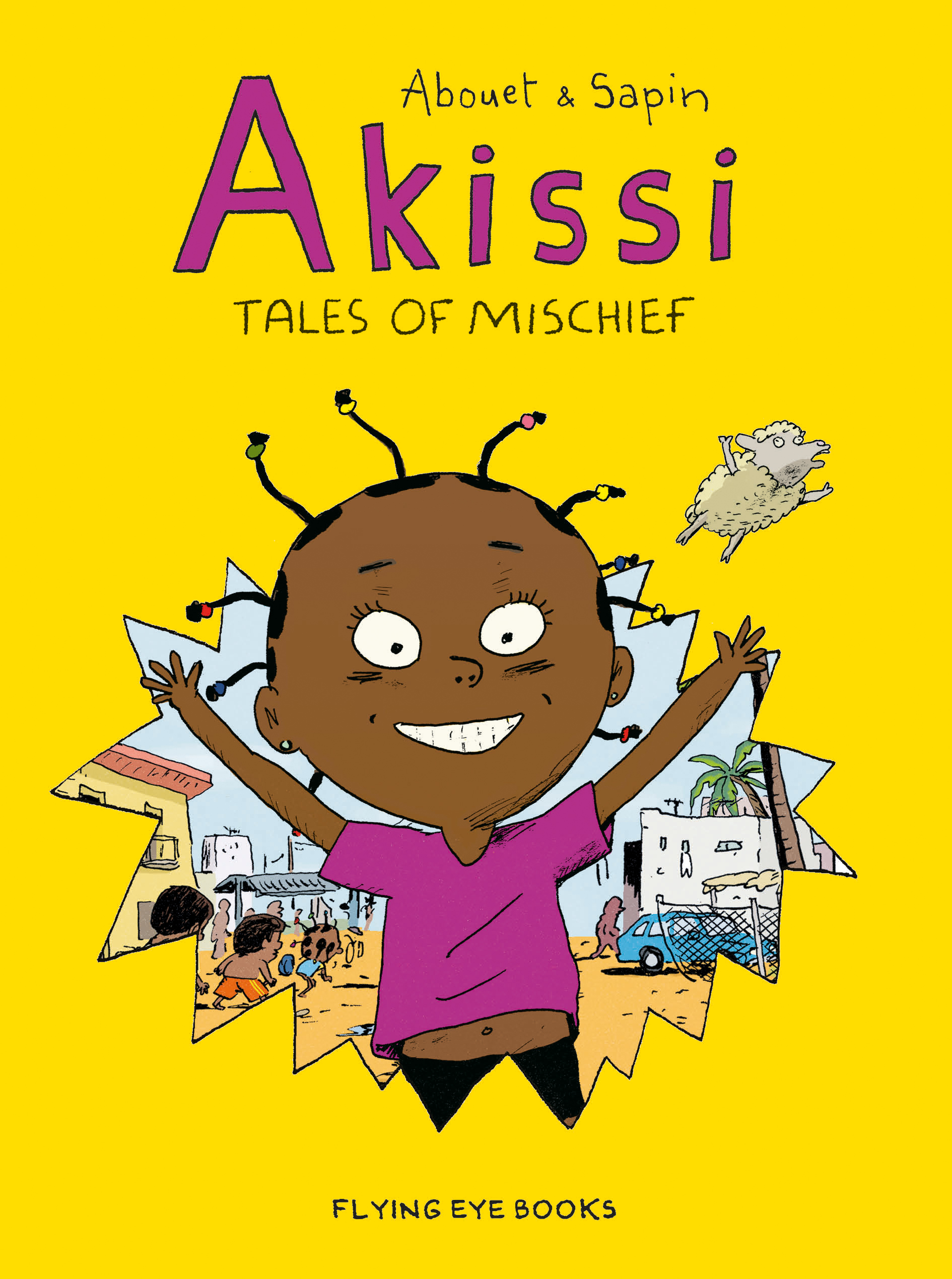 Cover of Akissi: Tales of Mischief, by Marguerite Abouet