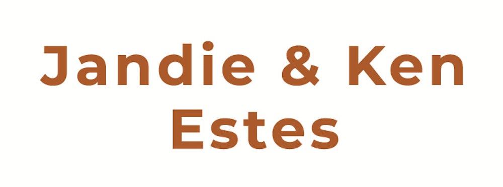 Jandie and Ken Estes