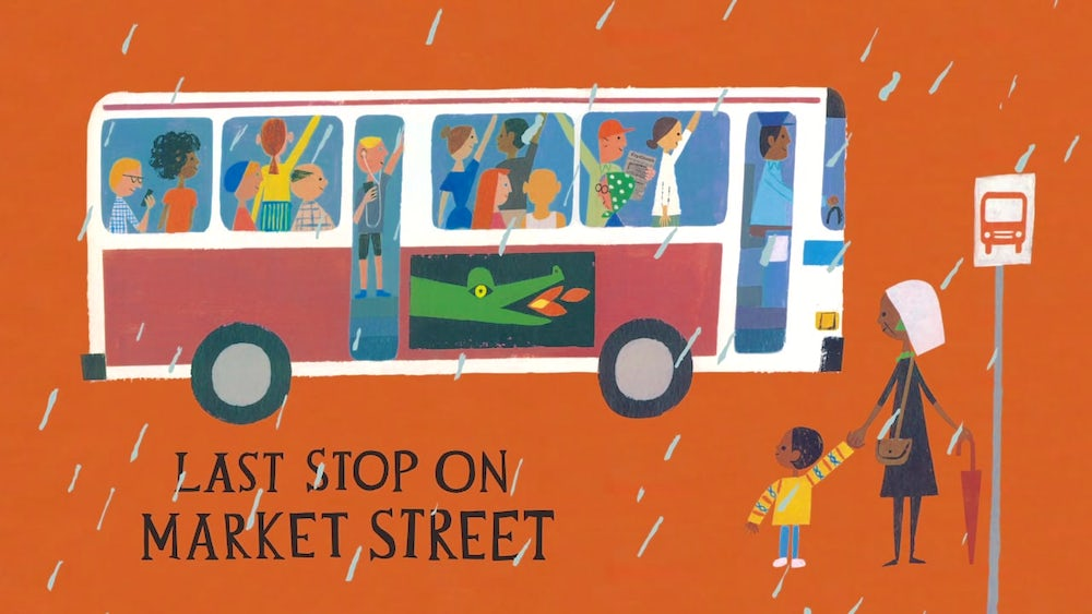 The cover of Last Stop on Market Street by Matt de la Peña and Christian Robinson, featuring main characters CJ and his grandmother about to board a bus full of people.